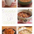 5 warm you up dishes collage