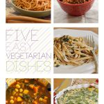 5 easy vegetarian dishes