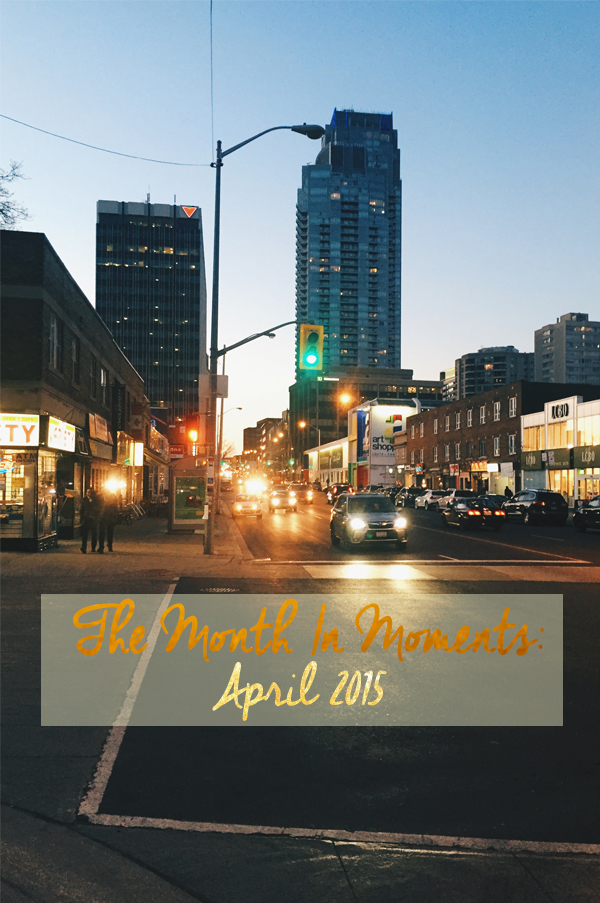 The Month in Moments: April 2015 a recap of livinglou.com